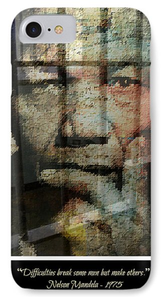 Nelson Mandela - Difficulties IPhone Case by Lynda Payton