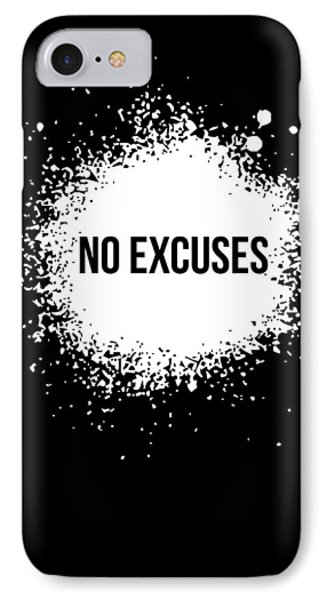 No Excuses Poster Black  IPhone Case