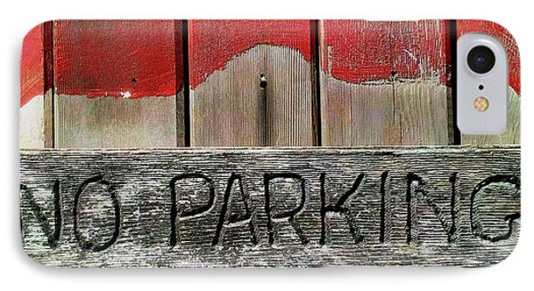IPhone Case featuring the photograph No Parking by James Aiken