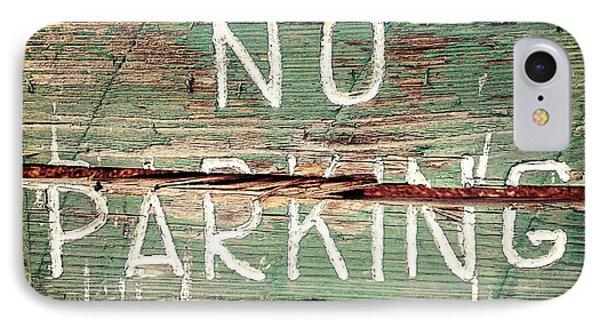 No Parking Phone Case by Scott Pellegrin