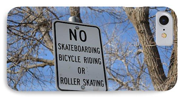 No Skating IPhone Case