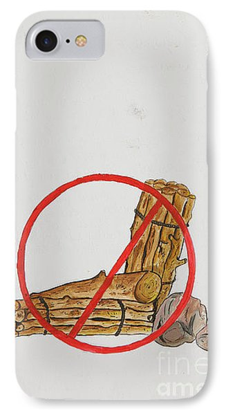 No To Logs IPhone Case