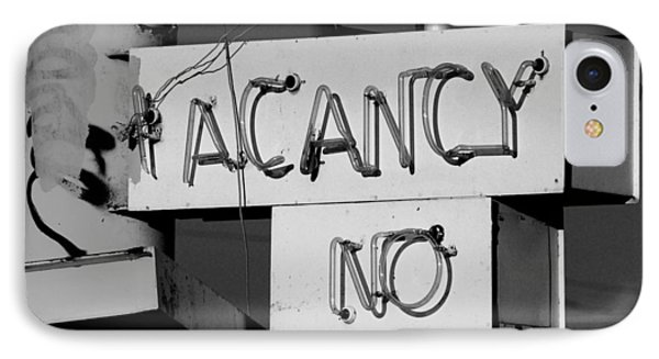 IPhone Case featuring the photograph No Vacancy by Daniel Woodrum