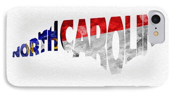 North Carolina Typographic Map Flag IPhone Case by Ayse Deniz