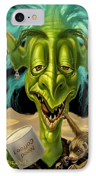 Not Enough Coffee Troll Phone Case by Jeff Haynie