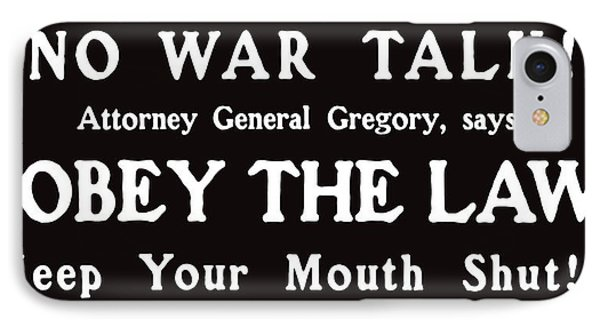 Obey The Law Keep Your Mouth Shut Phone Case by War Is Hell Store