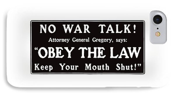 Obey The Law Keep Your Mouth Shut IPhone Case by War Is Hell Store