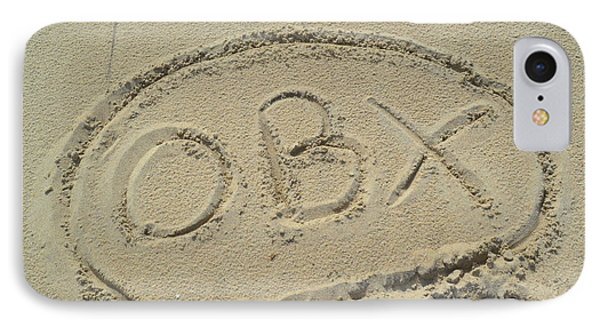 Obx Sign In The Sand IPhone Case by Robert Loe