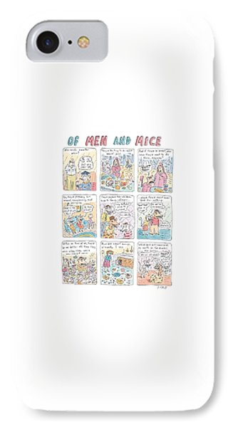 Of Men And Mice IPhone 7 Case by Roz Chast