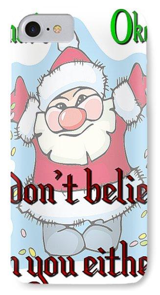 Ok Santa IPhone Case