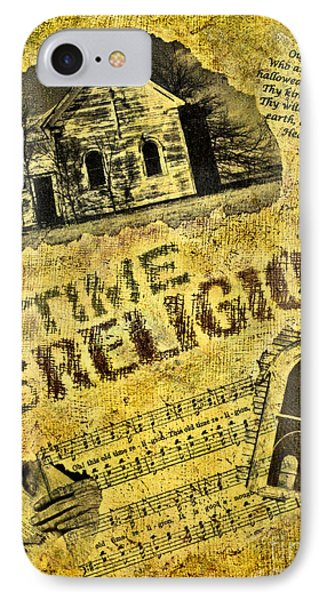 Old Time Religion IPhone Case by Pattie Calfy