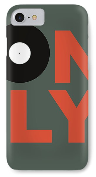 Only Vinyl Poster 2 IPhone Case