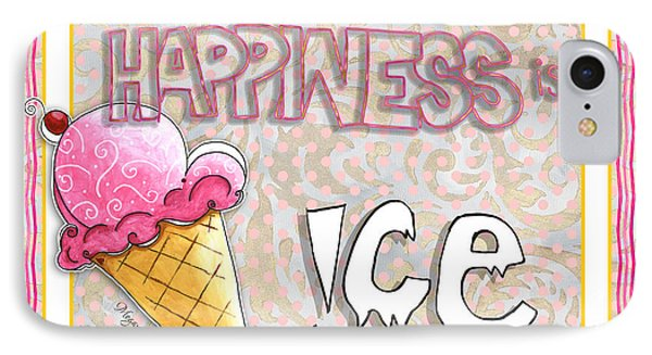 Original Painting Fun Typography Art Happiness Is Ice Cream By Megan And Aroon Duncanson IPhone Case by Megan Duncanson