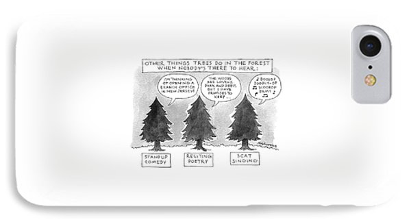 Other Things Trees Do In The Forest When Nobody's IPhone Case