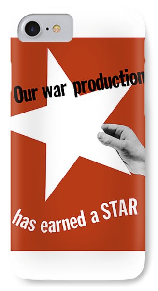 Our War Production Has Earned A Star Phone Case by War Is Hell Store