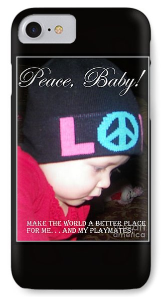 IPhone Case featuring the photograph Peace Baby by Bobbee Rickard