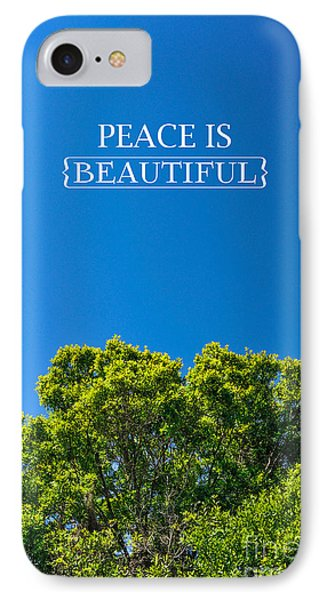 Peace Is Beautiful IPhone Case by Liesl Marelli