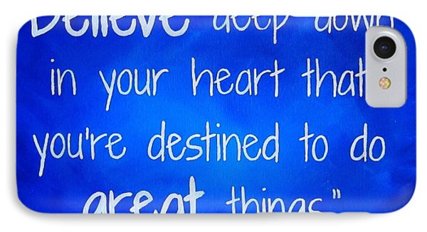 Penn State Art Joe Paterno Quote Painting IPhone Case by Michelle Eshleman