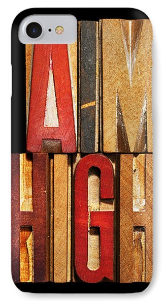 Phrase Aim High IPhone Case by Donald  Erickson