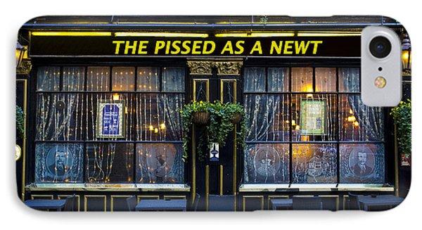 Pissed As A Newt Pub  IPhone 7 Case by David Pyatt