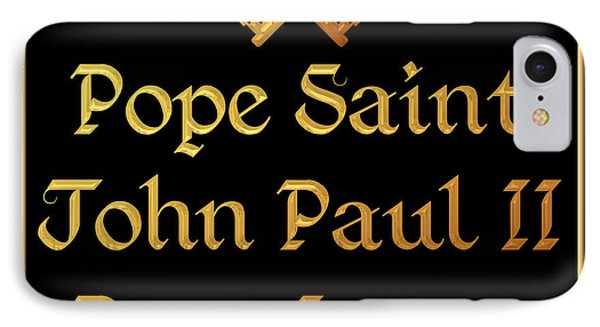 Pope Saint John Paul II Pray For Us IPhone Case by Rose Santuci-Sofranko