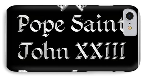 Pope Saint John Xxiii Pray For Us IPhone Case by Rose Santuci-Sofranko
