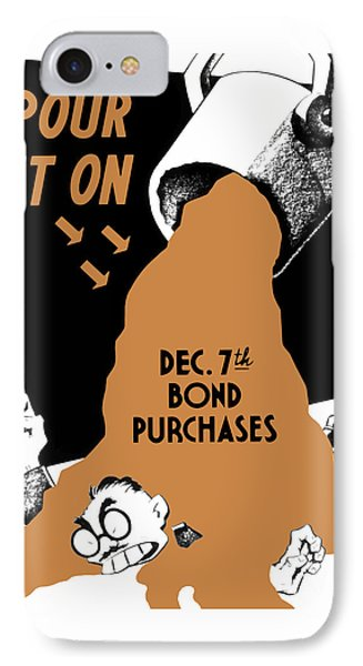 Pour It On December 7th Bond Purchases Phone Case by War Is Hell Store