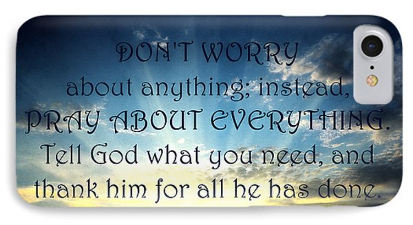 Pray About Everything 2 Phone Case by Angelina Vick
