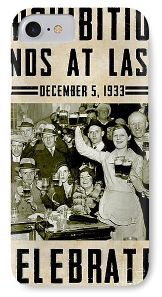 Prohibition Ends Celebrate IPhone 7 Case by Jon Neidert