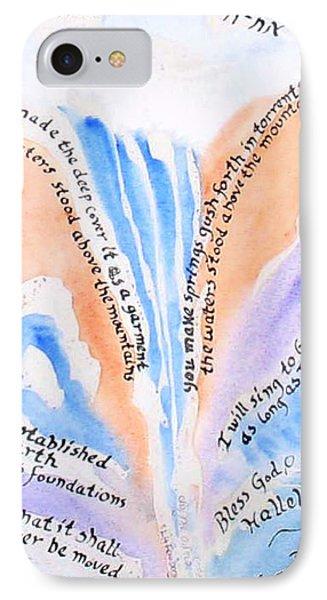 Psalm 104 Phone Case by Linda Feinberg