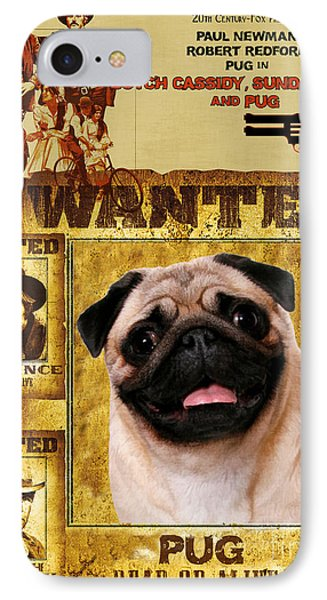 Pug Art - Butch Cassidy And The Sundance Kid Movie Poster IPhone Case by Sandra Sij