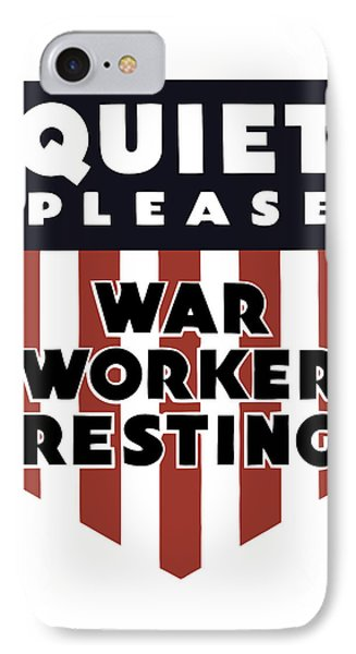 Quiet Please - War Worker Resting  Phone Case by War Is Hell Store