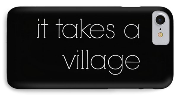 Raising Children It Takes A Village IPhone Case by Chastity Hoff