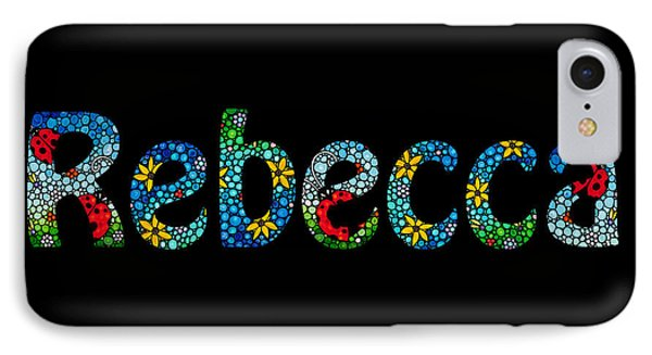 Rebecca - Customized Name Art IPhone Case by Sharon Cummings