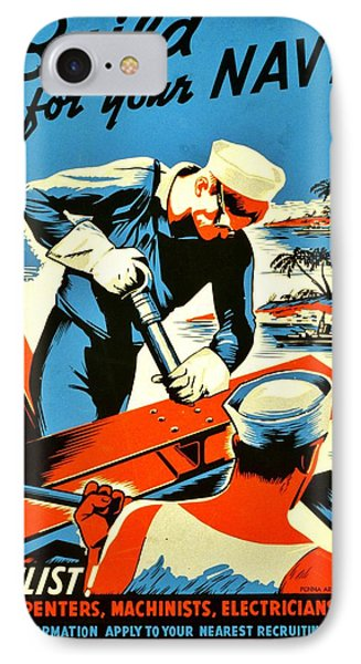 Recruiting Poster - Ww2 - Build Your Navy IPhone Case by Benjamin Yeager
