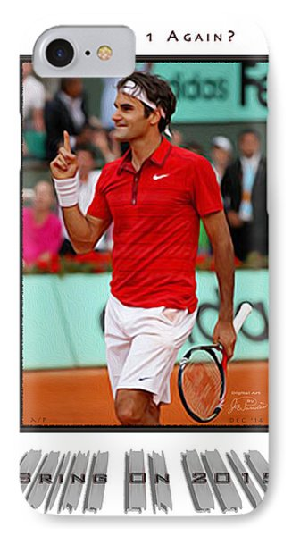 Roger Federer Number One In 2015 IPhone Case