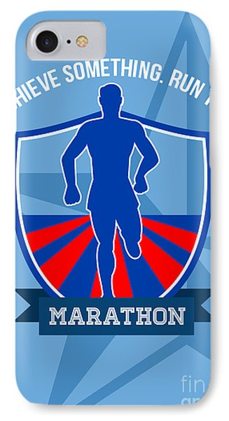 Run Marathon Achieve Something Poster Phone Case by Aloysius Patrimonio