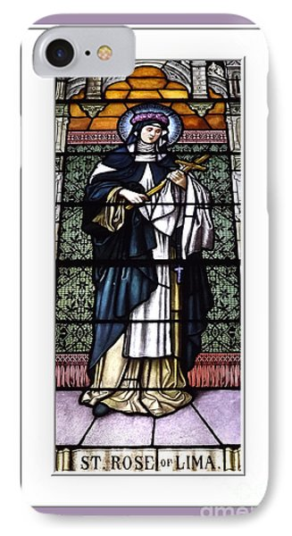 Saint Rose Of Lima Stained Glass Window IPhone Case by Rose Santuci-Sofranko