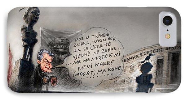 Sali Berisha Per Ahmet Zogun IPhone Case by Ylli Haruni