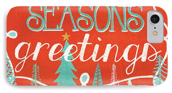 Seasons Greetings IPhone Case by Mary Urban