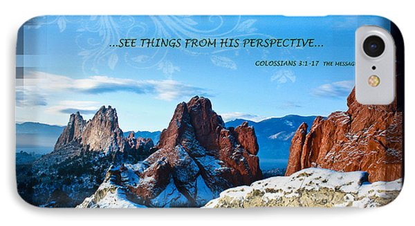 See Things From His Perspective Phone Case by Bruce Hamel