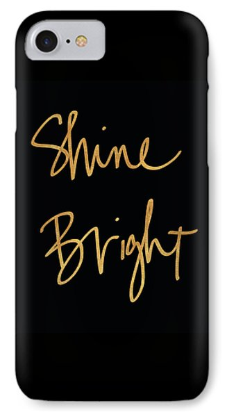 Shine Bright On Black IPhone Case by South Social Studio
