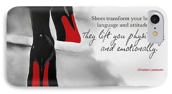 Shoes Transform You IPhone Case by Rebecca Jenkins