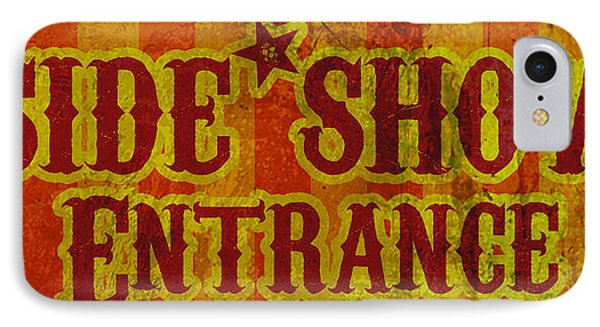 Sideshow Entrance Sign Phone Case by Jera Sky