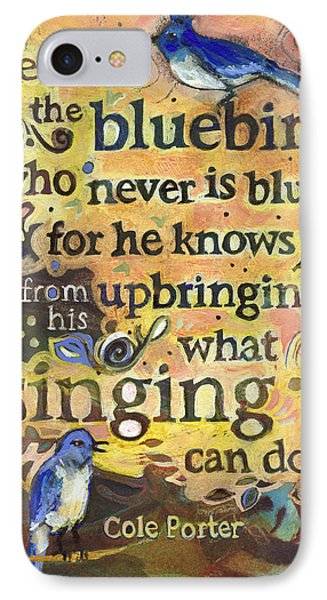 Singing Bluebird Cole Porter Painted Quote IPhone Case