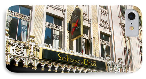 Sir Francis Drake Hotel IPhone Case by Connie Fox