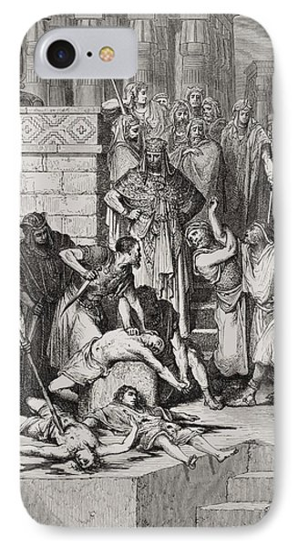 Slaughter Of The Sons Of Zedekiah Before Their Father Phone Case by Gustave Dore