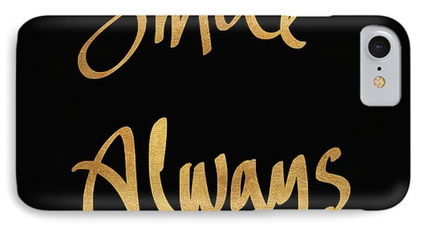 Smile Always On Black IPhone Case by South Social Studio