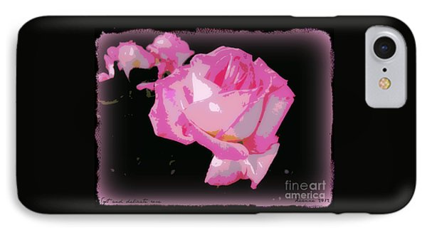 IPhone Case featuring the photograph Soft And Delicate Pink Rose by Leanne Seymour