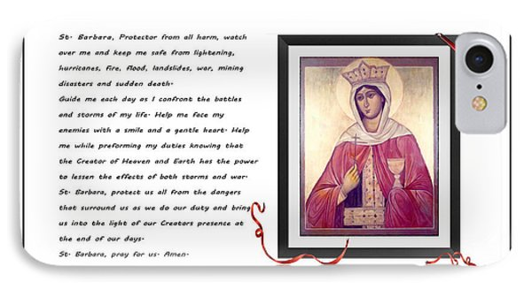 St. Barbara Protector From All Harm - Prayer - Petition Phone Case by Barbara Griffin